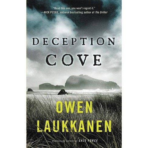 Deception Cove - (Neah Bay Book 1) by  Owen Laukkanen (Hardcover) - image 1 of 1