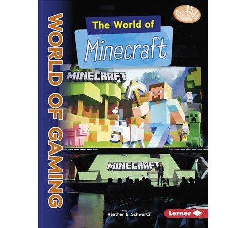 World of Minecraft -  (Searchlight Books) by Heather E. Schwartz (Paperback) - image 1 of 1