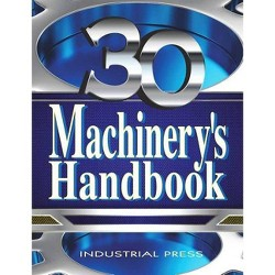 Machinery's Handbook, Large Print - (Machinery's Handbook (Large Print)) 30 Edition by  Erik Oberg