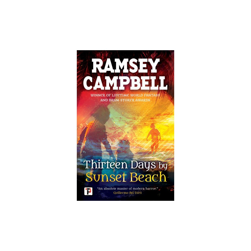 Thirteen Days by Sunset Beach - (Fiction Without Frontiers) by Ramsey Campbell (Hardcover)