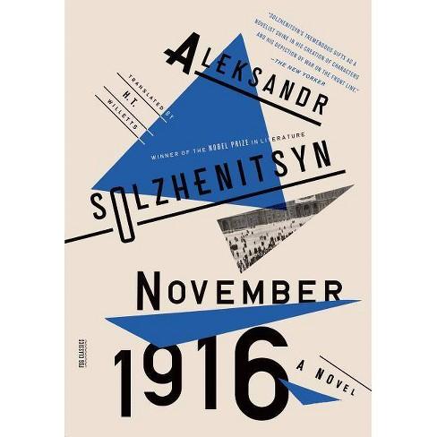 November 1916: A Novel - (Red Wheel (Paperback)) by  Aleksandr Solzhenitsyn (Paperback) - image 1 of 1