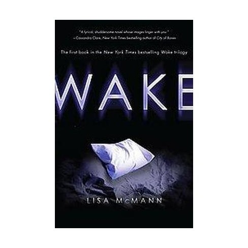 Wake (Reprint) (Paperback) by Lisa McMann - image 1 of 1