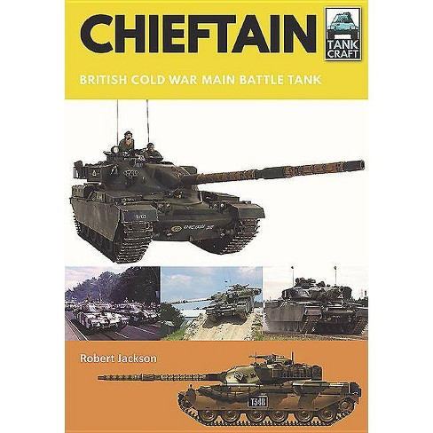 Chieftain - (Tankcraft) by  Robert Jackson (Paperback) - image 1 of 1