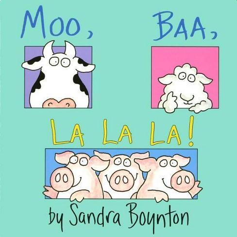 Moo, Baa, LA LA LA (Board) by Sandra Boynton - image 1 of 1