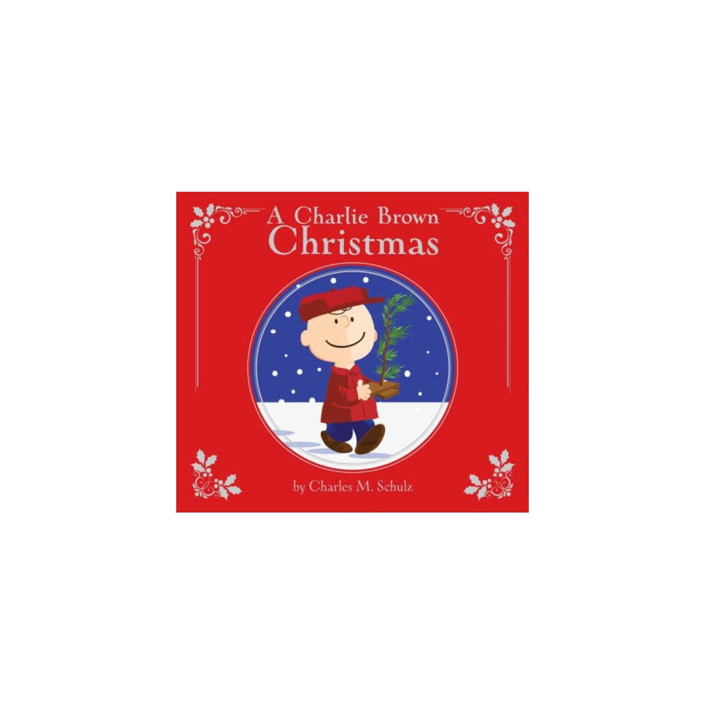 A Charlie Brown Christmas: Deluxe Edition (Hardcover) (Charles M. Schulz)