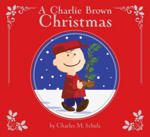 A Charlie Brown Christmas: Deluxe Edition (Hardcover) (Charles M. Schulz) - image 1 of 1
