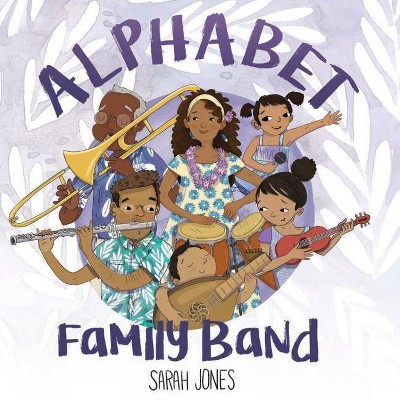 Alphabet Family Band - (Roygbaby)by Sarah Jones (Board Book)