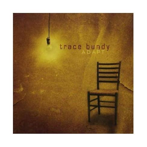 Trace Bundy - Adapt (CD) - image 1 of 1