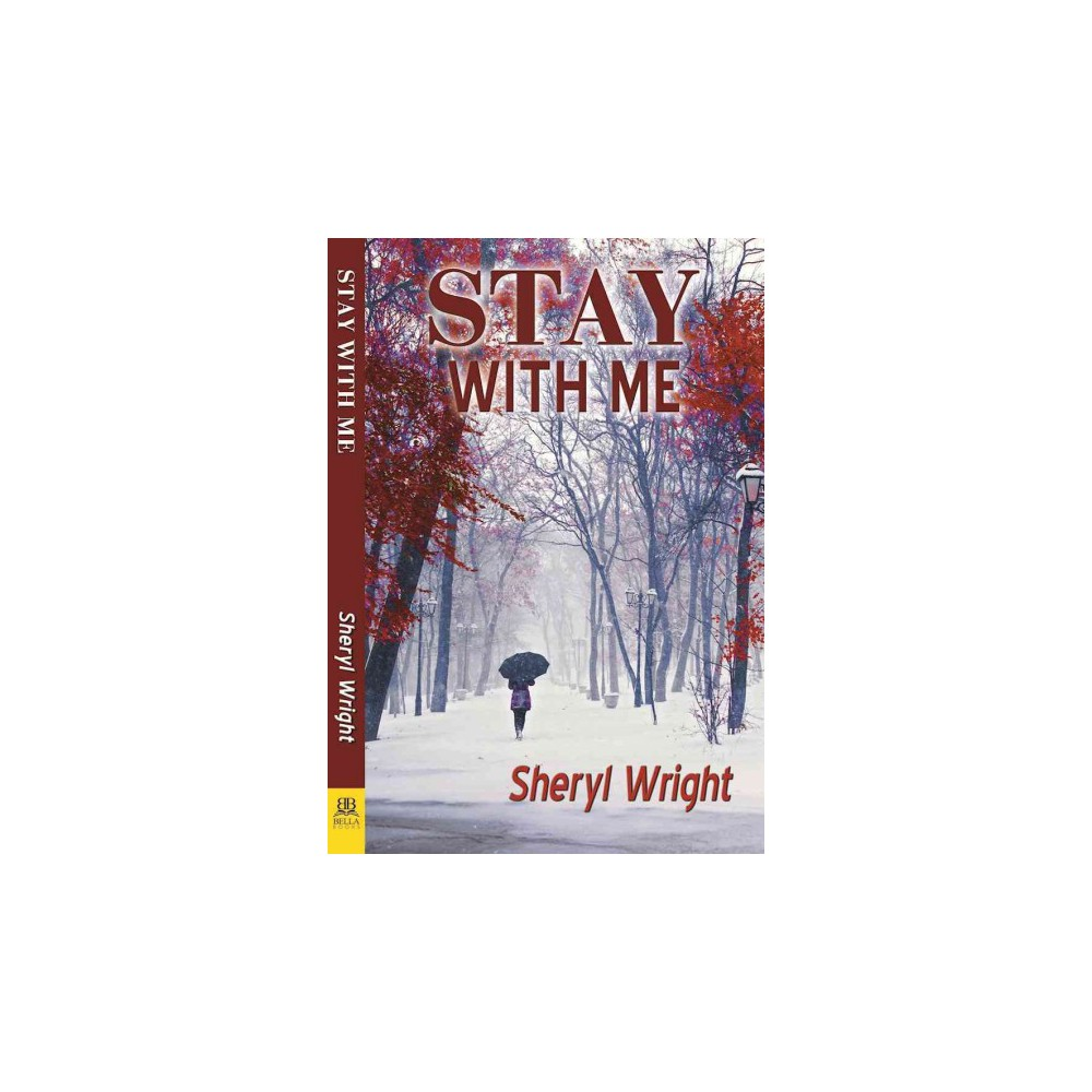 Stay With Me (Paperback) (Sheryl Wright)