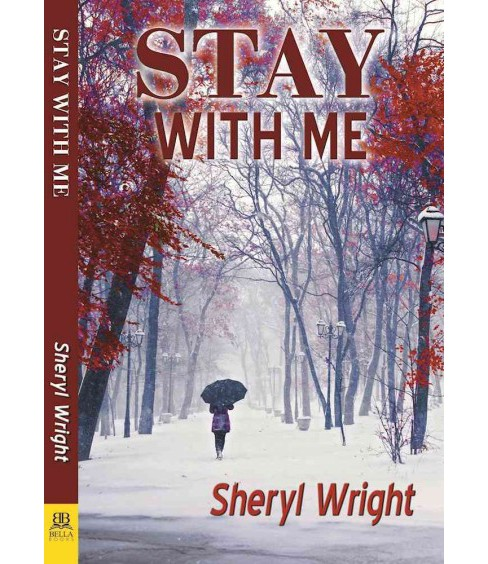 Stay With Me (Paperback) (Sheryl Wright) - image 1 of 1