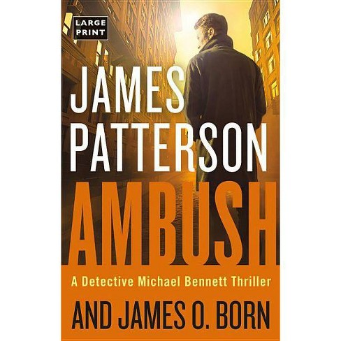 Ambush - (Michael Bennett) by  James Patterson & James O Born (Hardcover) - image 1 of 1