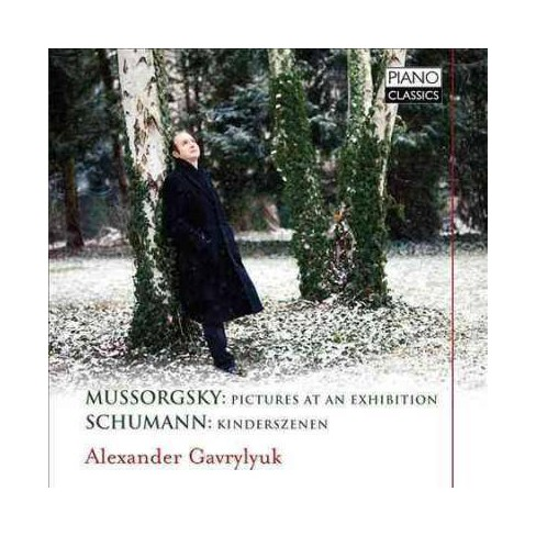 Alexander Gavrylyuk - Mussorgsky/Schumann: Pictures at an Exhibition (CD) - image 1 of 1