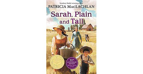 Sarah, Plain and Tall (Anniversary) (Paperback) (Patricia MacLachlan) - image 1 of 1