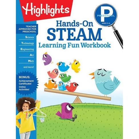 Preschool Hands-On Steam Learning Fun Workbook - (Highlights Learning Fun  Workbooks) (Paperback) : Target