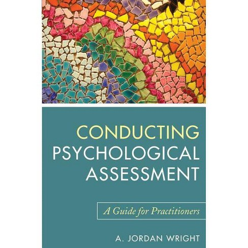 Conducting Psychological Assessment - by  A Jordan Wright (Paperback) - image 1 of 1