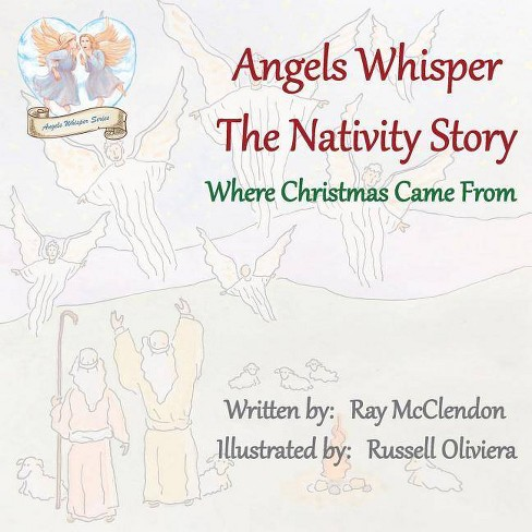 Angels Whisper the Nativity Story - by  Ray McClendon (Paperback) - image 1 of 1