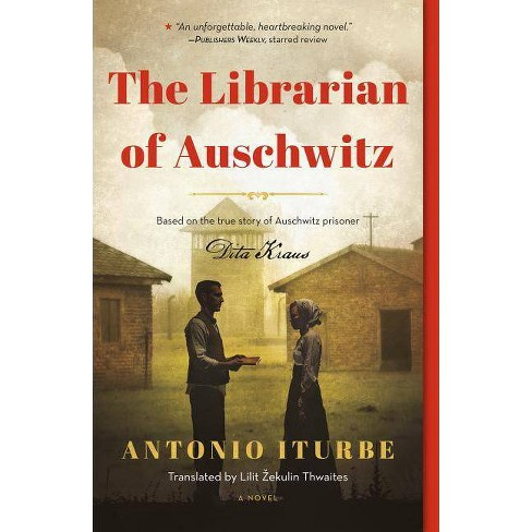 The Librarian Of Auschwitz (Special Edition) - By Antonio Iturbe ...