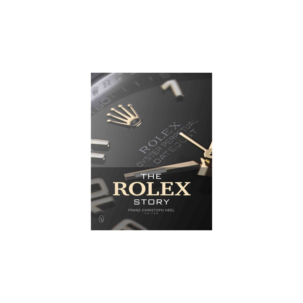 The Rolex Story (Hardcover)