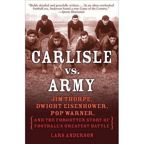 Carlisle vs. Army - by  Lars Anderson (Paperback) - image 1 of 1