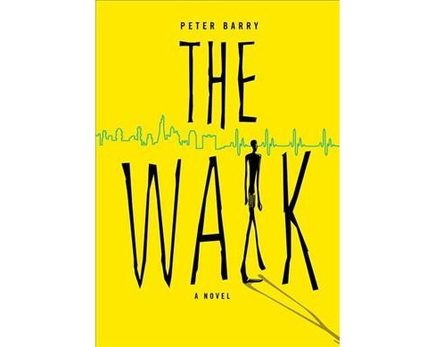 Walk -  by Peter Barry (Paperback) - image 1 of 1