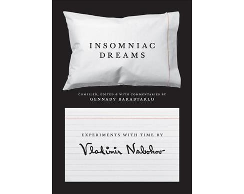 Insomniac Dreams : Experiments With Time by Vladimir Nabokov -  (Hardcover) - image 1 of 1