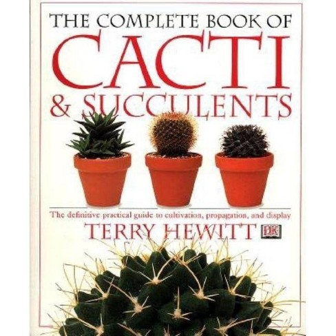 The Complete Book of Cacti & Succulents - (American Horticultural Society Practical Guides)(Paperback) - image 1 of 1