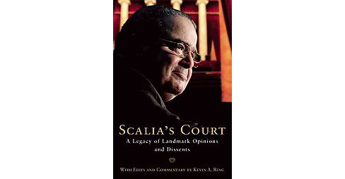 Scalia's Court : A Legacy of Landmark Opinions and Dissents (Hardcover) - image 1 of 1