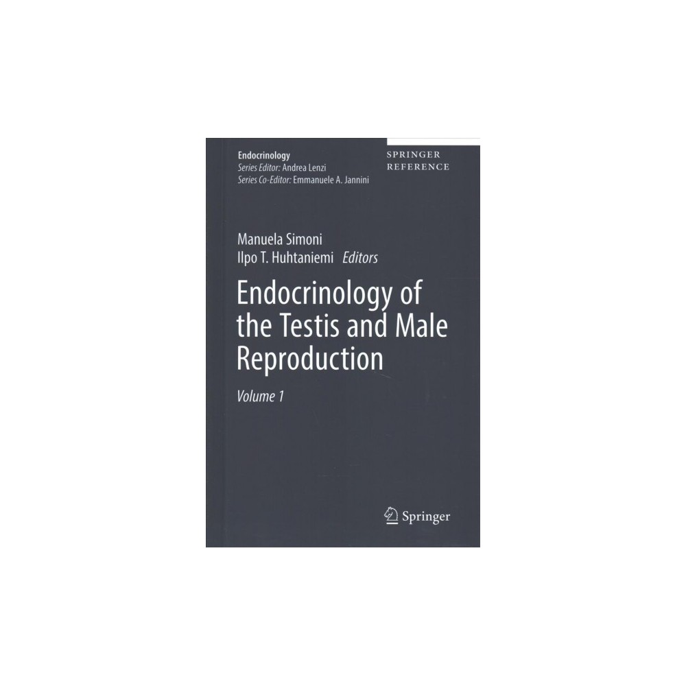 Endocrinology of the Testis and Male Reproduction - (Endocrinology) (Hardcover)