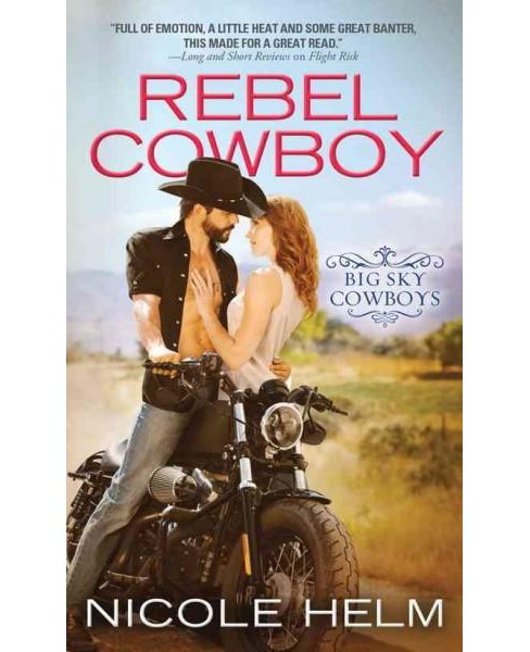 Rebel Cowboy (Paperback) (Nicole Helm) - image 1 of 1