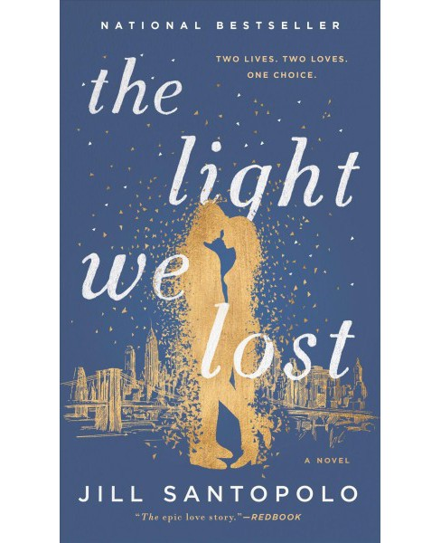 Light We Lost -  by Jill Santopolo (Hardcover) - image 1 of 2