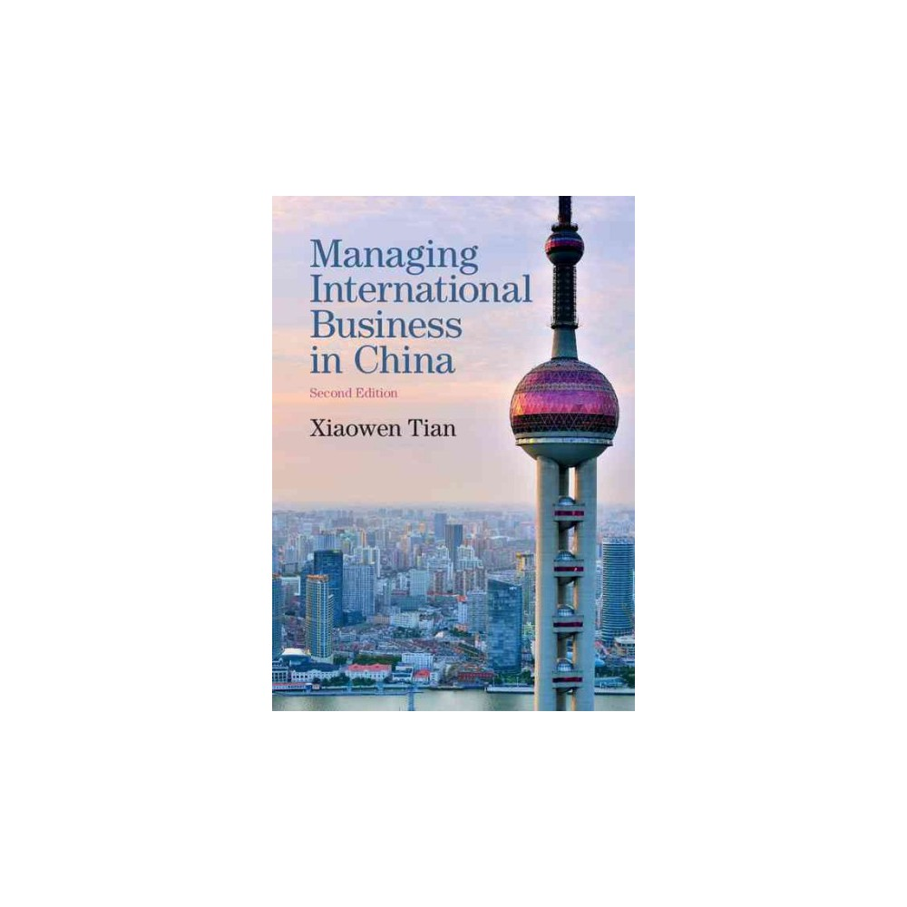 Managing International Business in China (Paperback) (Xiaowen Tian)
