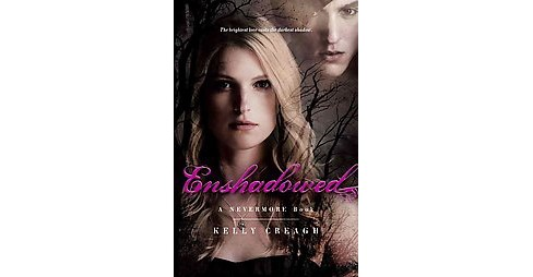 Enshadowed (Paperback) (Kelly Creagh) - image 1 of 1