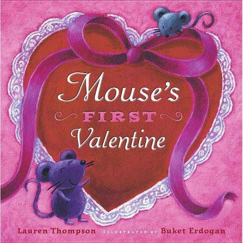 Mouse's First Valentine - (Classic Board Book) by  Lauren Thompson (Board_book) - image 1 of 1