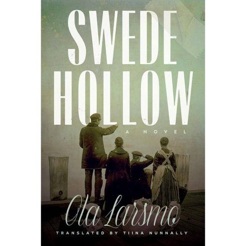 Swede Hollow - by  Ola Larsmo (Hardcover) - image 1 of 1