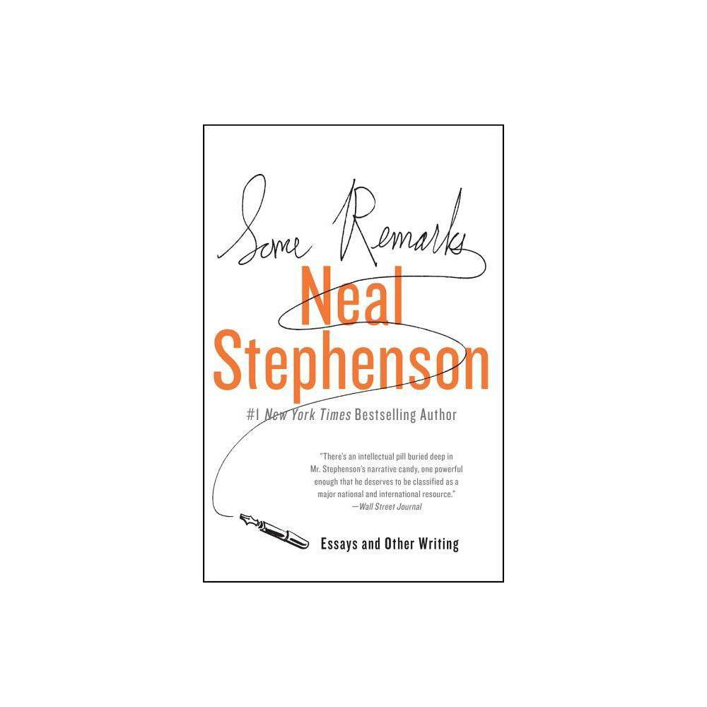 Some Remarks By Neal Stephenson Paperback
