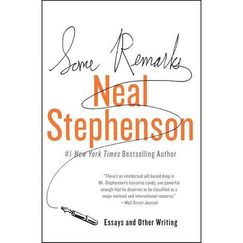 Some Remarks - by  Neal Stephenson (Paperback) - image 1 of 1