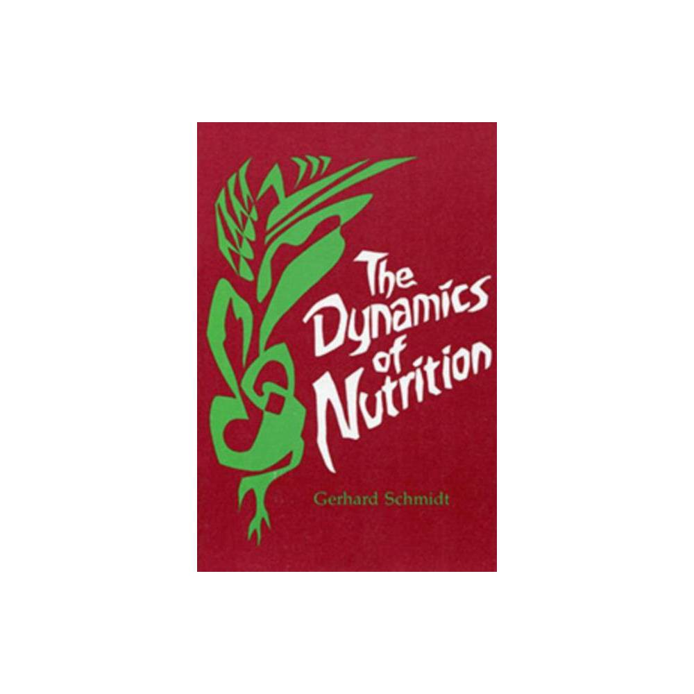 The Dynamics of Nutrition - by Gerhard Schmidt (Paperback) Drawing on research and Rudolf Steiner's Spiritual Science, this book by Gerhard Schmidt, M.D. looks at nutrition, offering a new dynamic view of humanity and the world -- and of food as a community-building force. Concerned with the problems resulting from the modern viewpoint of nutrition and the research of modern science, this book examines the fundamental and general aspects of nutrition. Schmidt makes the case that continued healthy human development will require us to re-conceptualize our understandings of nutrition, to find  a new light of consciousness to illumine our conception.  Topics include Basic questions of nutrition Nutritional research through Steiner's Spiritual Science What is the purpose of nutrition? General aspects of the physiology of nutrition Smell and taste: spices and aromatic substances Rhythm in nutrition; Raw and cooked foods Foods -- dietary substances -- medicinal substances Nutrition from the realm of plants, nutrition from the realm of animals Nutrition and spiritual life Nutrition and soul life Community-building through the meal The history of human nutrition The development of nutrition in the age of technology Gender: unisex.