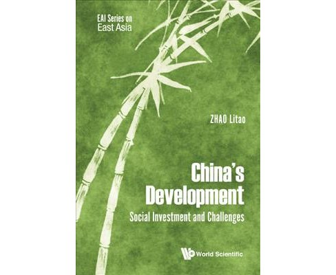 China's Development : Social Investment and Challenges -  by Litao Zhao (Hardcover) - image 1 of 1
