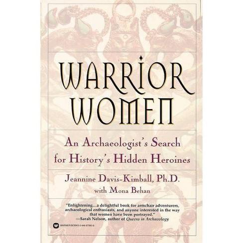 Warrior Women - by  Jeannine Davis-Kimball (Paperback) - image 1 of 1