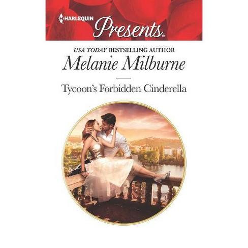 Tycoon's Forbidden Cinderella - (Harlequin Presents) by  Melanie Milburne (Paperback) - image 1 of 1