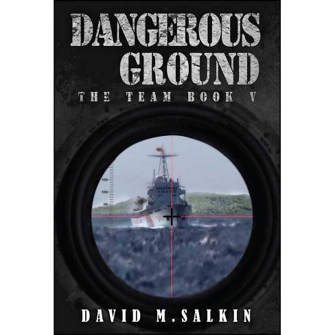 Dangerous Ground - (Team) by  David M Salkin (Paperback) - image 1 of 1