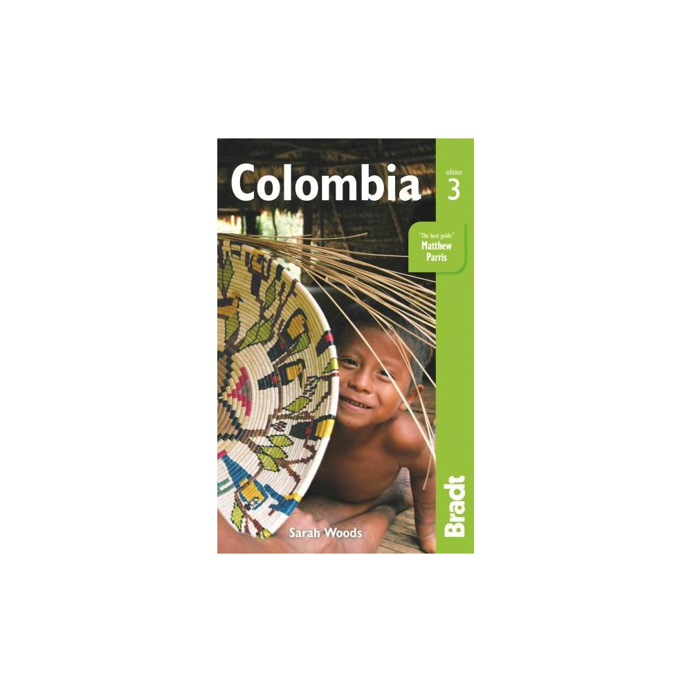 Bradt Country Guide Colombia (Paperback) (Sarah Woods)