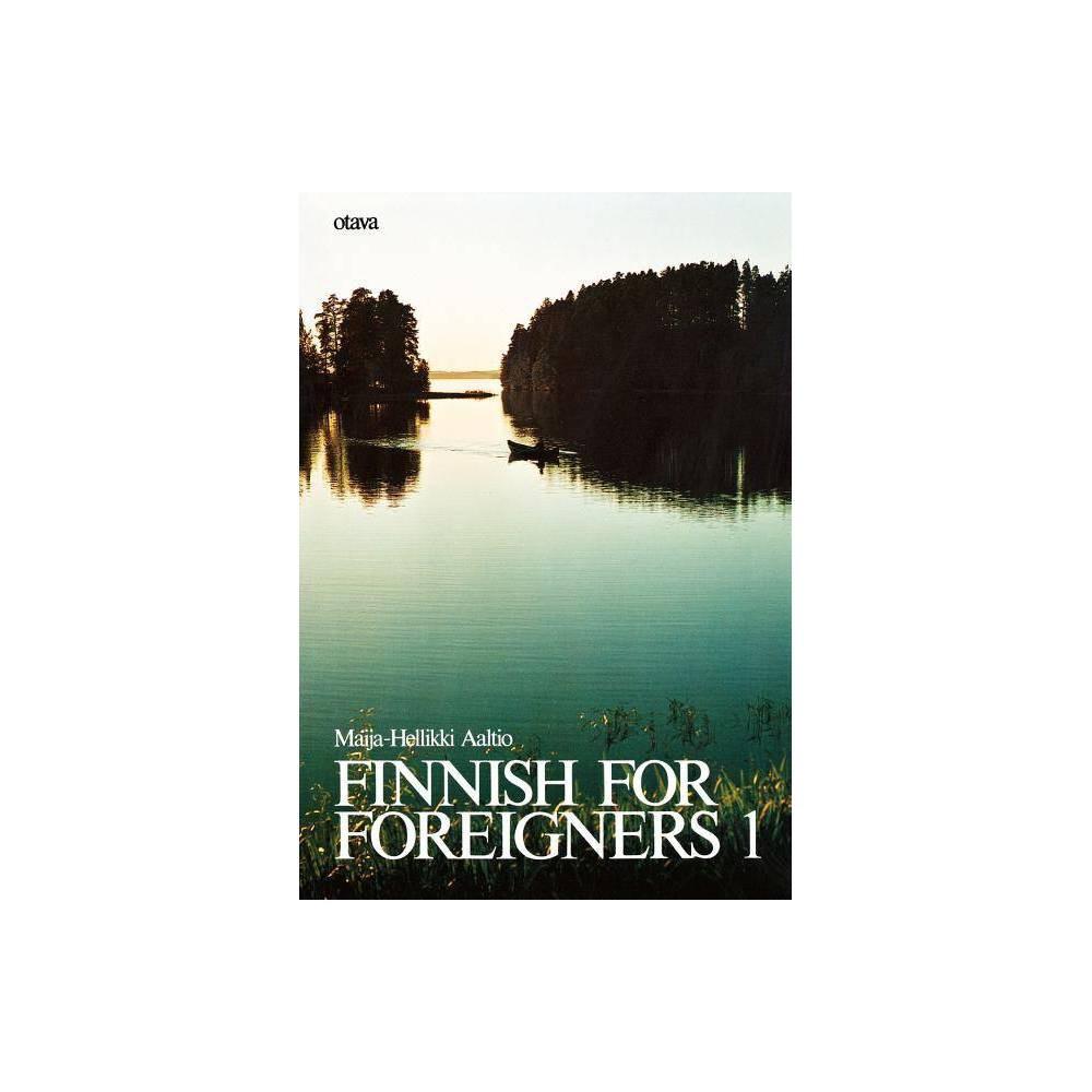 Finnish For Foreigners 1 By Maija Hellikki Aaltio Paperback