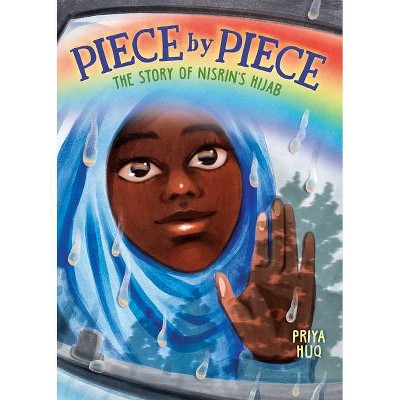 Piece by Piece: The Story of Nisrin's Hijab - by Priya Huq