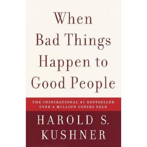 When Bad Things Happen to Good People - by  Harold S Kushner (Paperback) - image 1 of 1