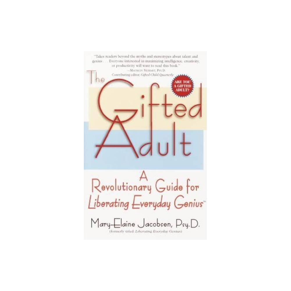 The Gifted Adult By Mary Elaine Jacobsen Paperback