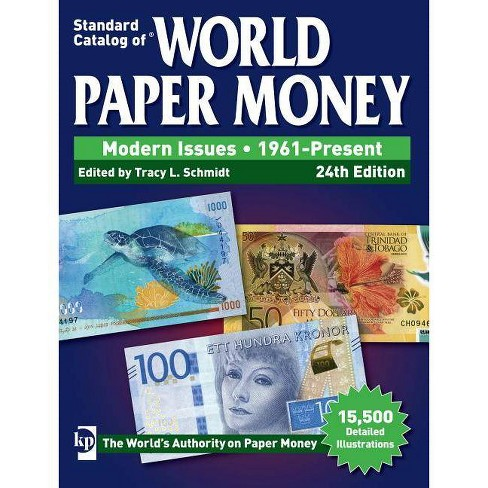 Standard Catalog of World Paper Money, Modern Issues, 1961-Present - 24 Edition (Paperback) - image 1 of 1