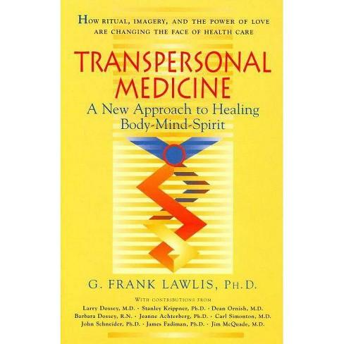 Transpersonal Medicine - by  G Frank Lawlis (Paperback) - image 1 of 1