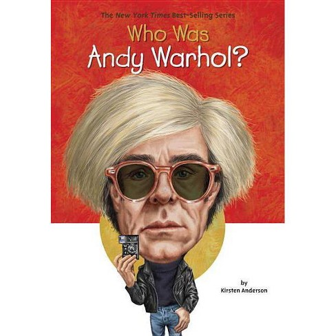 Who Was Andy Warhol? - (Who Was?) by  Kirsten Anderson (Paperback) - image 1 of 1