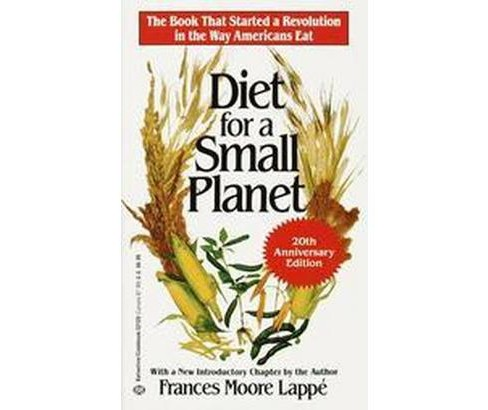 Diet for a Small Planet (Anniversary) (Paperback) (Frances Moore Lappe) - image 1 of 1